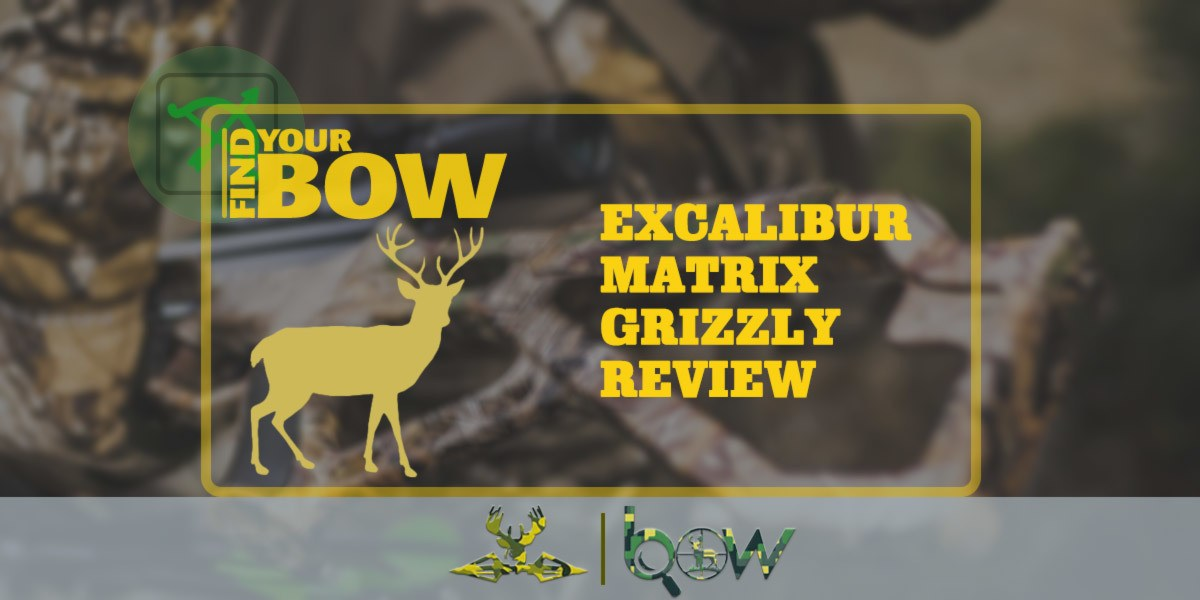 Excalibur Matrix Grizzly Review