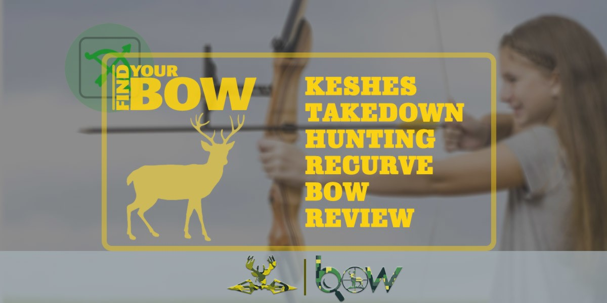 KESHES Takedown Hunting Recurve Bow Review